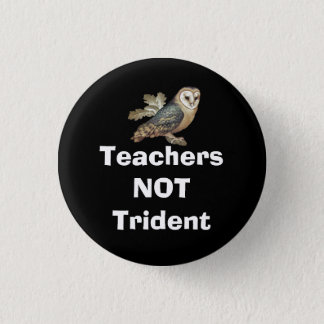 Teachers Not Trident Scottish Independence Badge