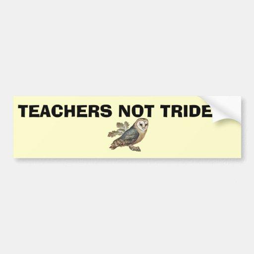 Teachers Not Trident Scottish Independence Sticker Bumper Stickers