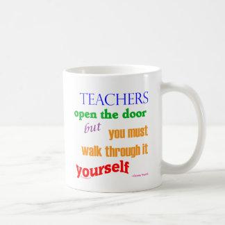Teachers open the door... basic white mug