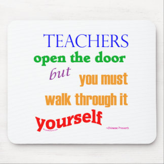 Teachers open the door... mouse mat