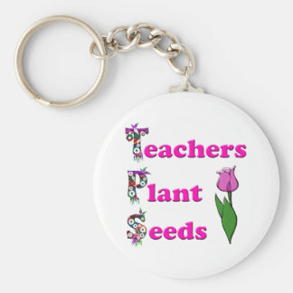 Teachers Plant Seeds Keychains