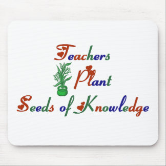 Teachers Plant Seeds of Knowledge Mouse Pad