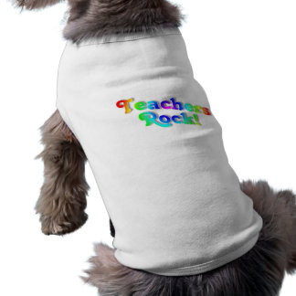 Teachers Rock Color Pet Tee Shirt