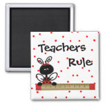 Teachers Rule Magnet