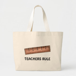Teachers Rule Jumbo Tote Bag