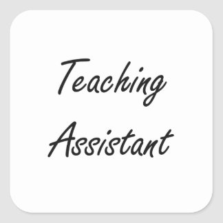 Teaching Assistant Artistic Job Design Square Sticker