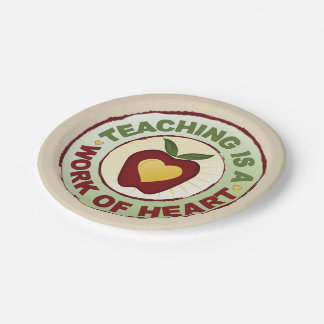 Teaching Is A Work Of Heart Paper Plate