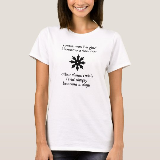 Teaching Ninja T-Shirt