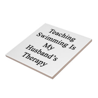 Teaching Swimming Is My Husband s Therapy Tile