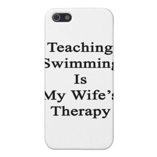 Teaching Swimming Is My Wife s Therapy Cases For iPhone 5