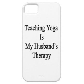 Teaching Yoga Is My Husband's Therapy iPhone 5 Covers