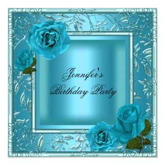 Teal Blue Birthday Party Rose Flowers Any Age 13 Cm X 13 Cm Square Invitation Card
