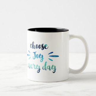Teal Blue Choose joy every day motivational quote Two-Tone Coffee Mug