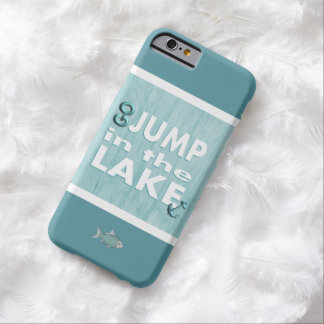 Teal Blue Go Jump in the Lake iPhone 6 Case