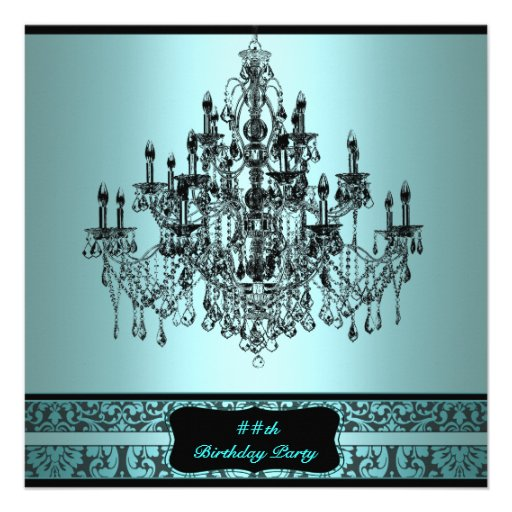 Teal Chandelier Any Number Birthday Party Custom Invitation