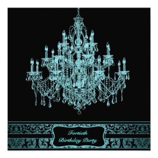 Teal Chandelier Womans 40th Birthday Party Invitations
