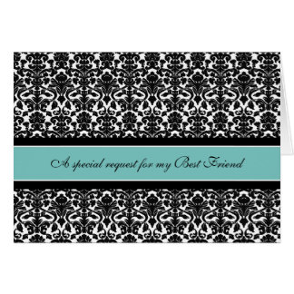 Teal Damask Best Friend Maid of Honor Invitation Greeting Card