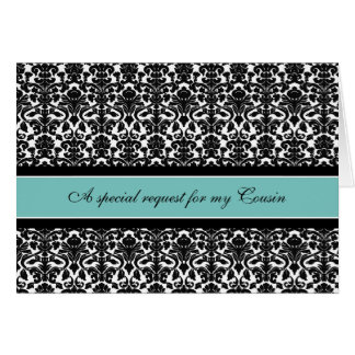 Teal Damask Cousin Bridesmaid Invitation Card