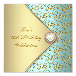 Teal Gold Pearl Womans 50th Birthday Party 13 Cm X 13 Cm Square Invitation Card