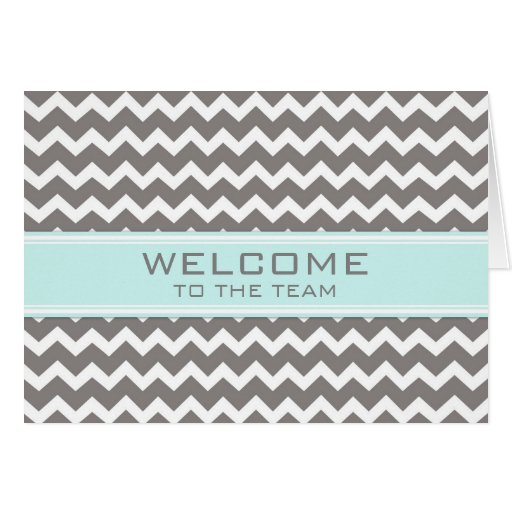 Teal Gray Chevron Employee Welcome to the Team Card