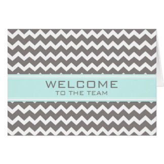 Teal Grey Chevron Employee Welcome to the Team Card