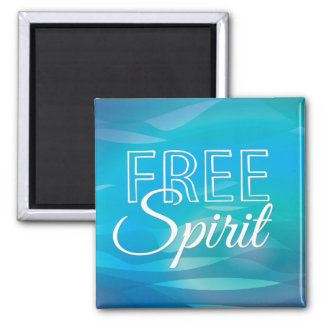 Teal Inspirational Spritiual Freedom Quote Magnet