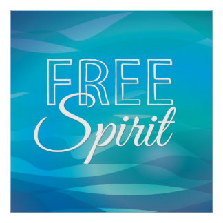 Teal Inspirational Spritiual Freedom Quote Posters
