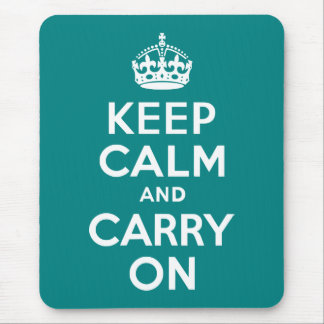 Teal Keep Calm and Carry On Mouse Pad