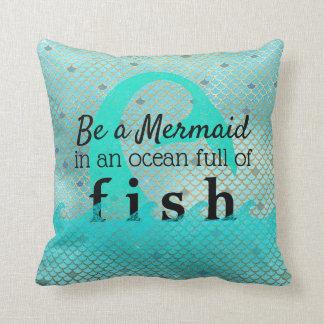 Teal Mermaid Inspirational Quote Gold Beach House Cushion