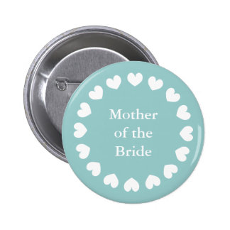 Teal mother of the bride button for weddings pinback button