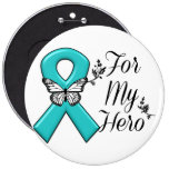 Teal Ribbon For My Hero 6 Cm Round Badge