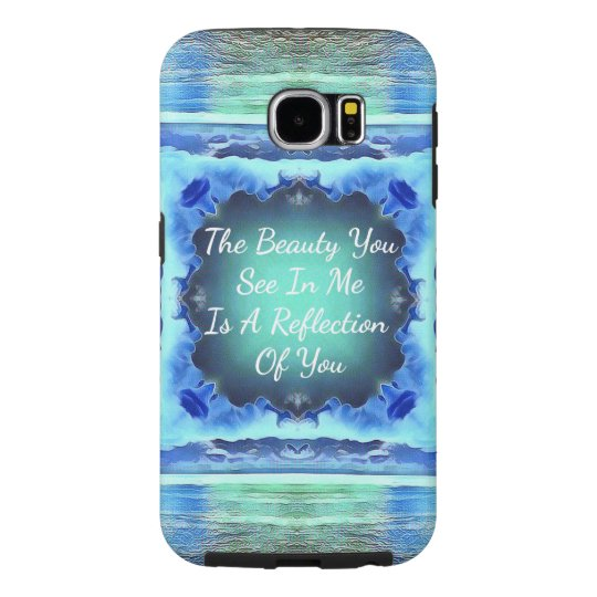 Teal Royal Blue Beauty Reflection Quote. Samsung Galaxy