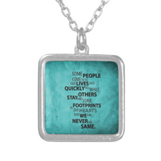 TEAL SOME PEOPLE LEAVE FOOTPRINTS ON YOUR HEART QU SILVER PLATED NECKLACE