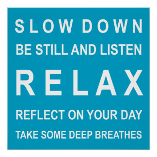 Teal & White Relax Motivational Message Poster
