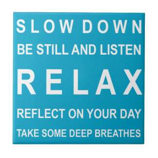 Teal & White Relax Motivational Message Tile
