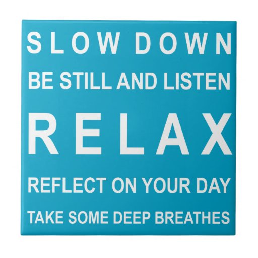 Teal & White Relax Motivational Message Tiles