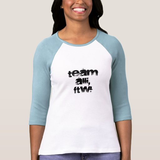 Team Alli, For The Win! Tee Shirts
