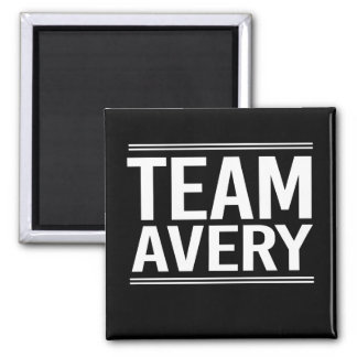 Team Avery Square Magnet