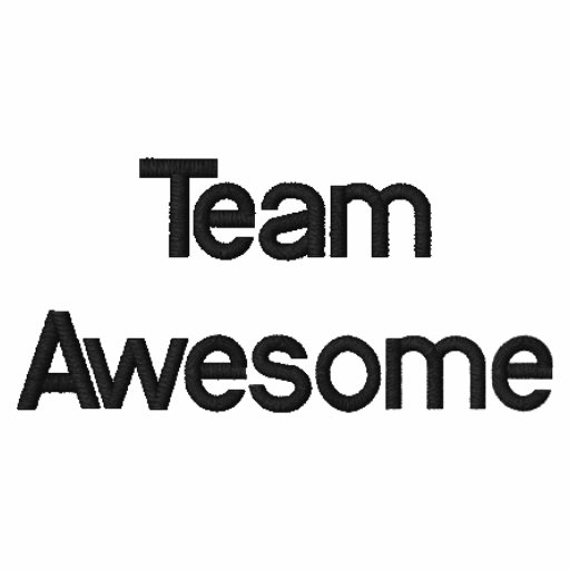 Team Awesome - Embroided