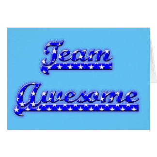 Team Awesome Greeting Card
