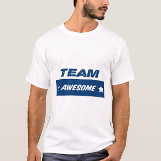 Team Awesome! T-Shirt