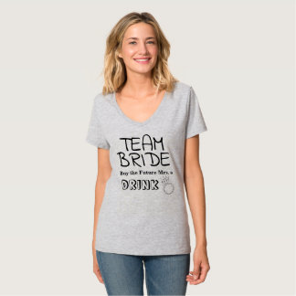 TEAM BRDE BUY THE FUTURE MRS A DRINK BACHELORETTE T-Shirt