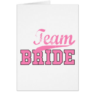 Team Bride 1 Greeting Card