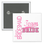 Team Bride 1 JUNIOR JR BRIDESMAID Pinback Buttons