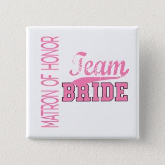 Team Bride 1 MATRON OF HONOR 15 Cm Square Badge