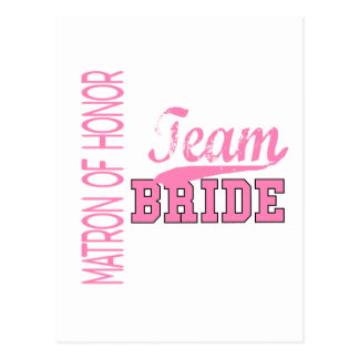 Team Bride 1 MATRON OF HONOR Post Card
