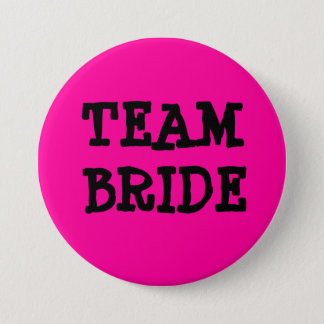 TEAM BRIDE 7.5 CM ROUND BADGE