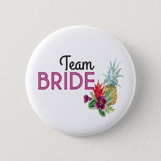 Team Bride Aloha Badges Bachelorette Pineapple
