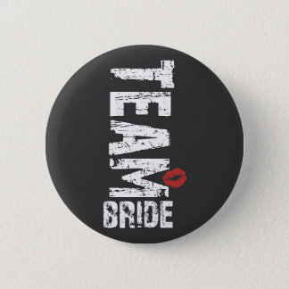 Team Bride Big Grunge Text 6 Cm Round Badge