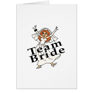 Team Bride (Bride) Greeting Card